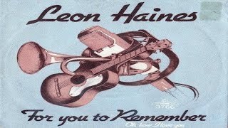 Download Video Leon Haines Band - For you to remember MP3 3GP MP4