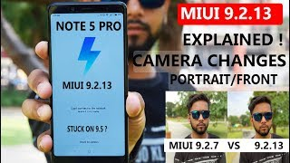 Redmi Note 5 Pro - Miui 9.2.13  #Explained#camera review#9.2.7 comaprison