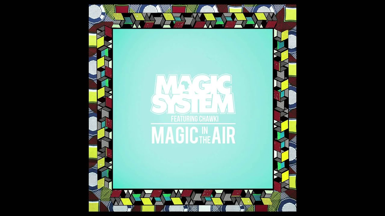 MP3 TÉLÉCHARGER MAMADOU MAGIC SYSTEM