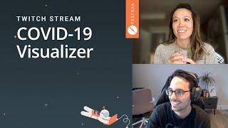 COVID-19 Visualizer: Postman live stream on Twitch
