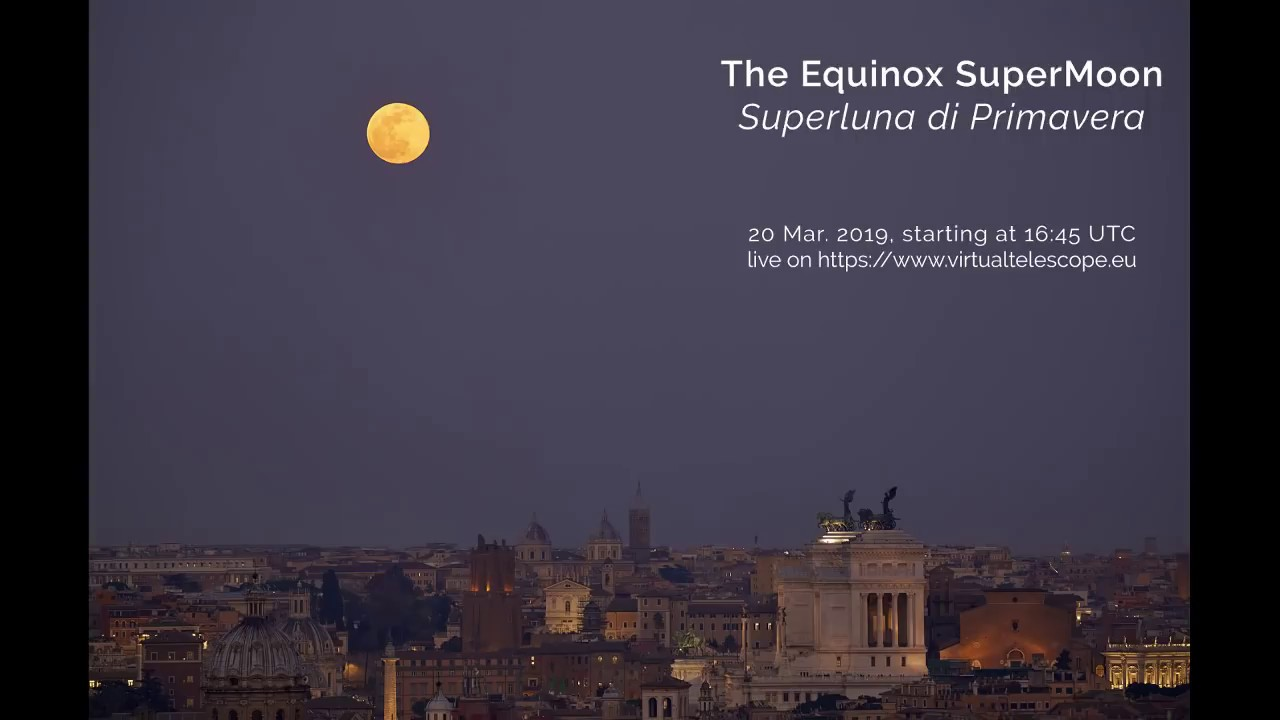 See the 'Super Worm Moon' Rise with Spring Equinox Today