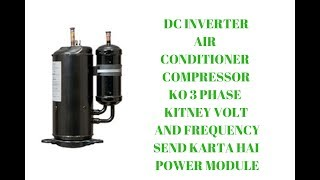 DC Inverter AC Compressor Voltage And Frequency InUrdu/Hindi
