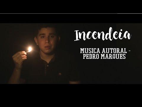 INCENDEIA | MÚSICA AUTORAL (PEDRO MARQUES) #12