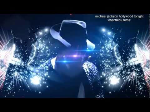 michael jackson hollywood tonight chantalou remix  feat chantalou