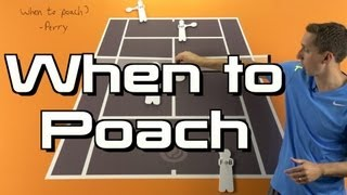 When to Poach - Doubles Tennis Lesson - Doubles Strategy Session