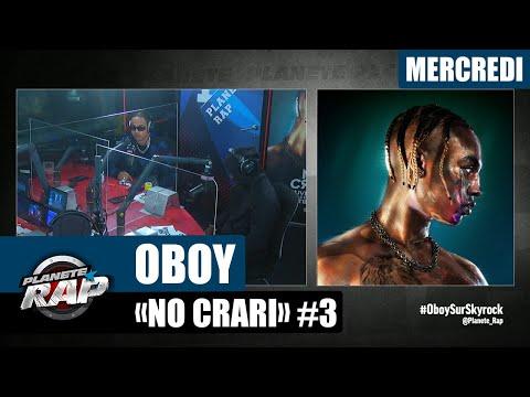 Youtube: Planète Rap – Oboy«No Crari» avec Hös Copperfield et Fred Musa! #Mercredi