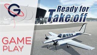 READY FOR TAKE OFF : Le Simulateur de vol pour débutant ! | GAMEPLAY FR