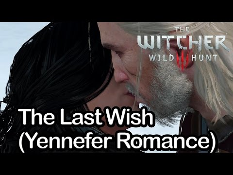 The Witcher 3  - The Last Wish (Yennefer Romance)