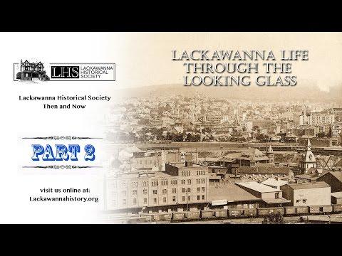 "Lackawanna Historical Society  - ""THEN & NOW"""