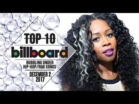 Top 10 • US Bubbling Under Hip-Hop/R&B Songs • December 2, 2017 | Billboard-Charts