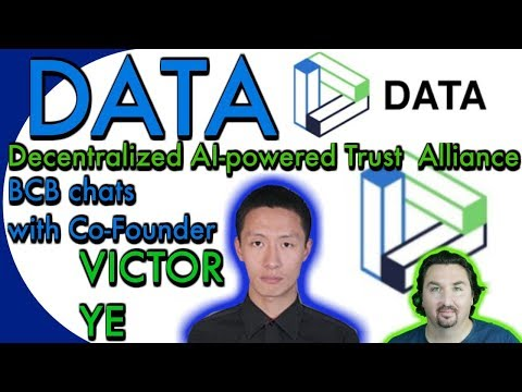BCB chats with Co-Founder Victor Ye about DATA: a Decentralized AI-powered Trust  Alliance