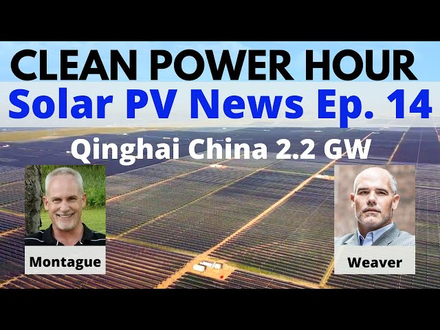 Clean Power Hour Ep.14 - China Record 2.2 GW Goes Live | Green Bonds Exceed 1 Trillion $$