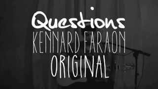 "Kennard Faraon - ""Questions"" Original (Video)"