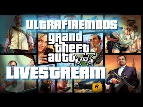 GTA V Livestream -ULTRAFIREMODS- Online #4 Xbox 360 Come Join !