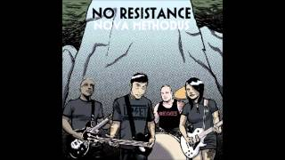 No Resistance - Downtown
