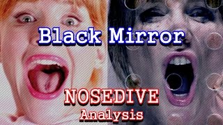 Black Mirror Analysis: Nosedive