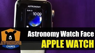 Apple Watch - Customize Astronomy Watch Face