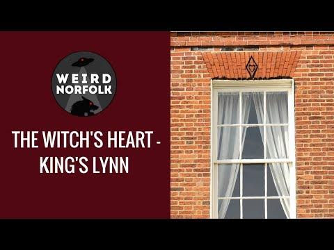Weird Norfolk -The Witch's Heart of Kings Lynn