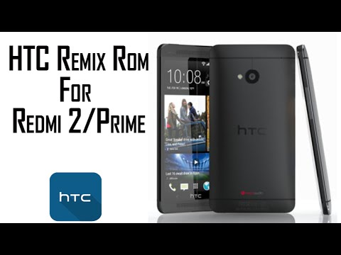 (Android M) HTC Remix Rom V2 For Redmi2/Prime (Review+How To Install) In HINDI