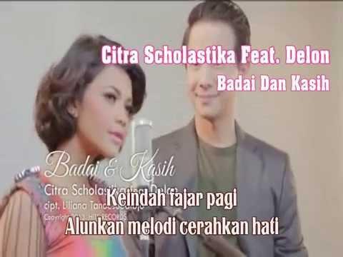 Citra Scholastika Feat Delon Badai Dan Kasih Karaoke