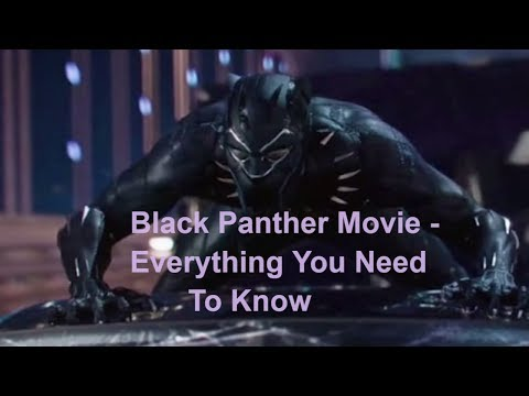 Everything You Need To Know About 'Black Panther' Before Watching the Movie