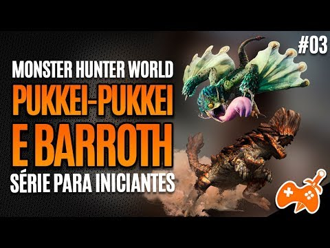 Monster Hunter World #03 - Chegamos no Pukkei-Pukkei e Barroth! Testando novas Armas  [Primeira vez] thumbnail