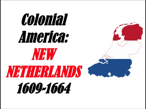 APUSH Review: Colonial America New Netherlands