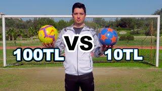 10 TL VS 100 TL FUTBOL TOPU TEST!!