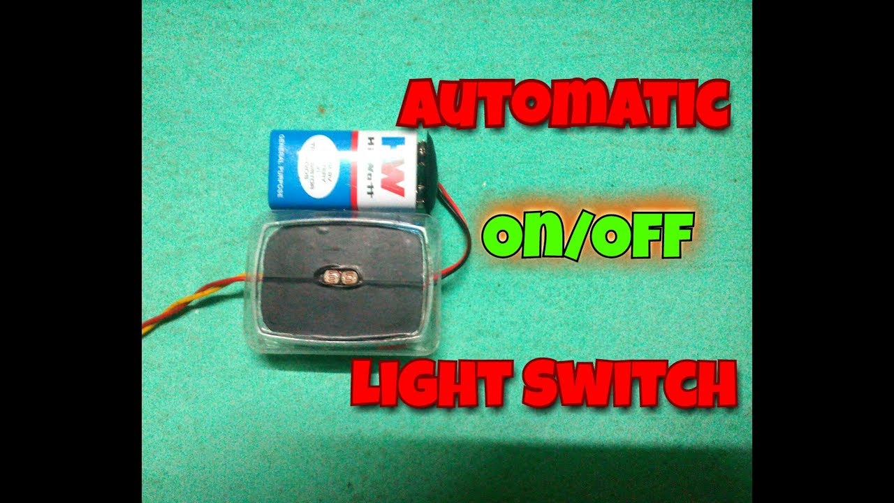 Automatic On Off Light Switch..Simple Automatic On Off Switch ...