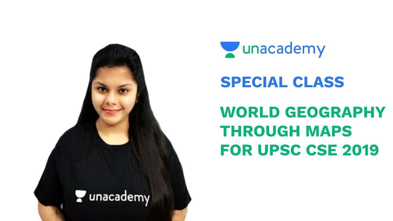 World Geography Through Maps for UPSC CSE 2019 - Sakshi Mittal