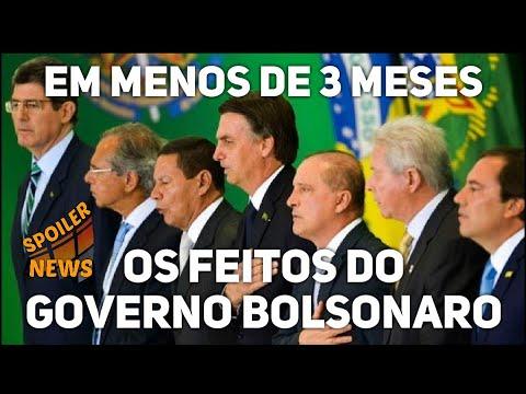 O Que Bolsonaro Já Fez Em Menos De 3 Meses