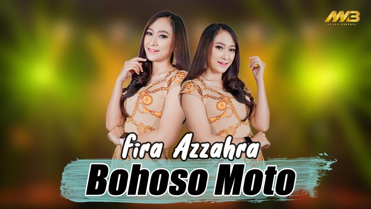 FIRA AZZAHRA - BOHOSO MOTO ( Official Music Video )