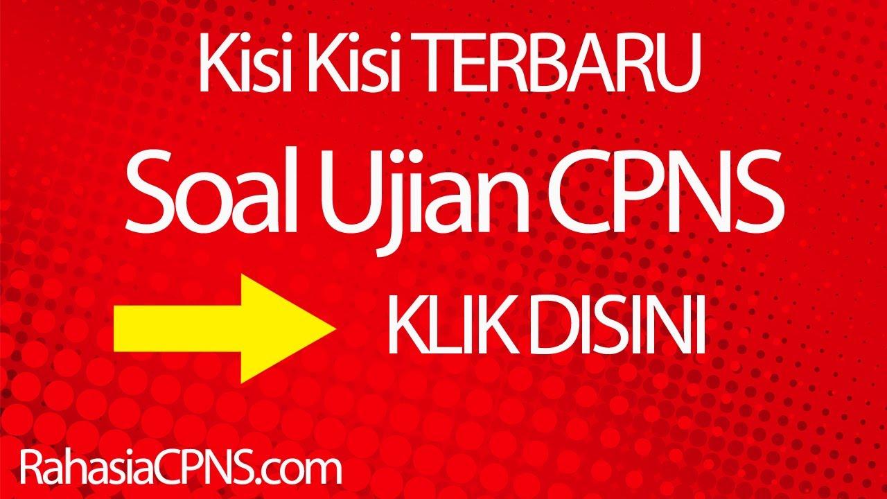 Panduan Terbaik Soal Tes Cpns Soal Soal Tes Cpns Cpns Indonesia