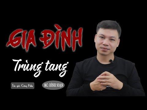 [Qu Hay] Gia nh Trng Tang - Truyn Ma C Tht nh Son K Hay