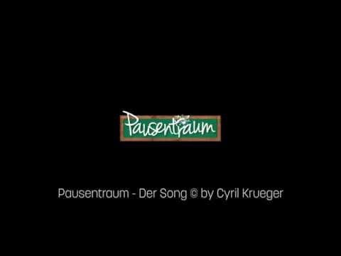 Pausentraum - Der Song