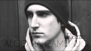Porta - Algo ha cambiado (Remix)