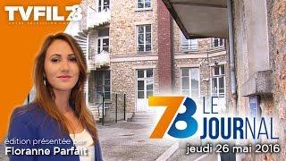 7/8 Le Journal – Edition du jeudi 26 mai 2016