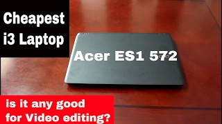acer aspire ES1-572 | Cheapest i3 laptop