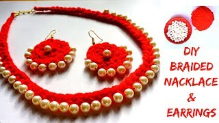 DIY Braided Woolen Pearl Necklace With Matching Earrings    Woolen Jewellery Making at Home   