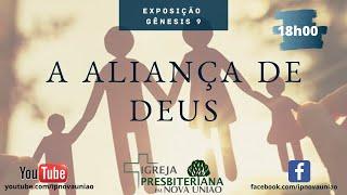 A ALIANÇA DE DEUS - REV. AUGUSTINHO JR.