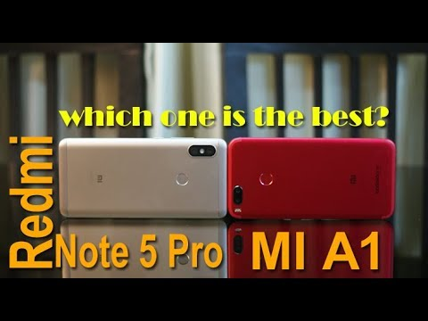 Redmi Note 5 Pro vs Mi A1 comparison - Which one is the best, कौन सा सबसे अच्छा है?