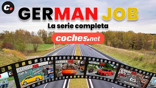German Job serie completa | coches.net