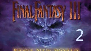 Tutorial House - Final Fantasy VI, Brave New World Part 2