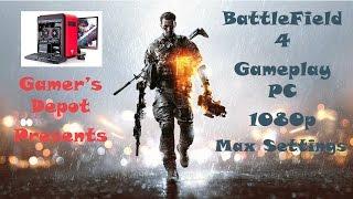 Battlefield 4 Gameplay PC Max Settings 1080p