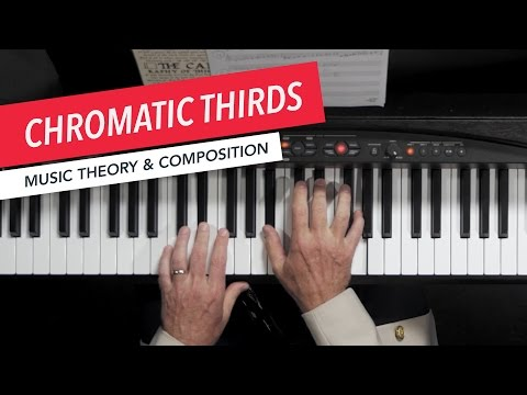 Exploring Chromatic Thirds  Music Theory  Composition  Berklee Online