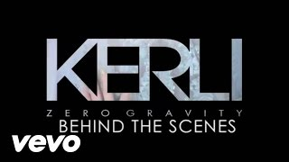 Kerli - Zero Gravity (Behind The Scenes (Explicit))