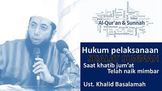 Hukum shalat sunnah pada saat khatib jumat telah naik mimbar | Ust. Khalid Basalamah | tanya jawab