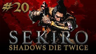 Sekiro: Shadows Die Twice #20
