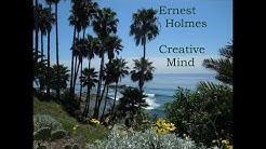 Creative Mind by Ernest Holmes