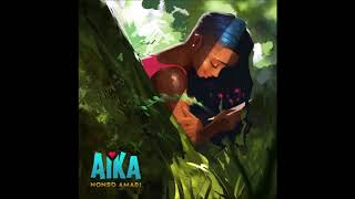 Nonso Amadi - Aika ( Audio)
